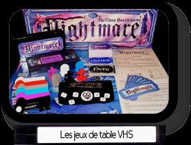 Les jeux de table VHS