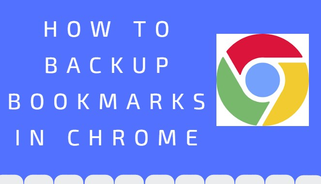 how to backup bookmarks in chrome