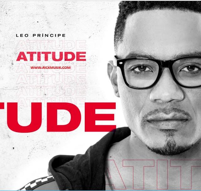 Leo Príncipe - Atitude (Zouk) [Download] baixar nova musica descarregar agora 2019