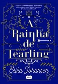 [Resenha] A Rainha de Tearling #01 - Erika Johansen