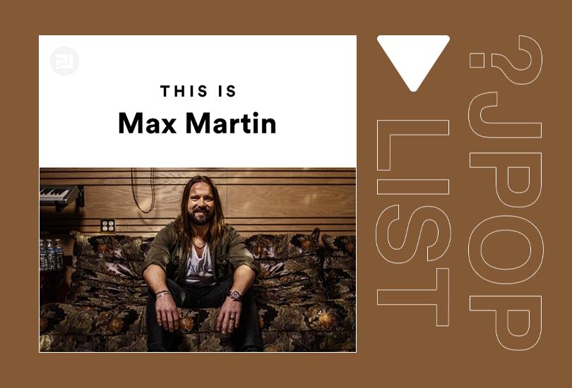 Random J Pop playlist: This is Max Martin | Random J Pop