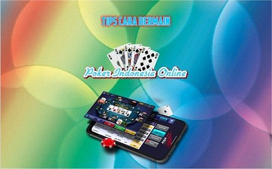 Tips Cara Bermain Poker