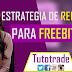 ESTRATEGIA DE REFERIDOS DE FREEBITCOIN