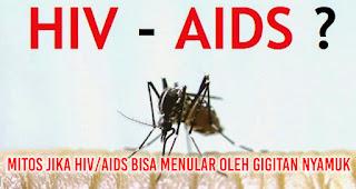 MITOS JIKA HIV/AIDS BISA MENULAR OLEH GIGITAN NYAMUK