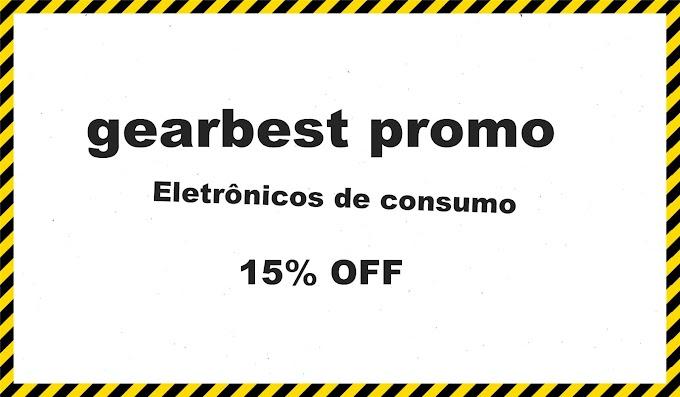 gearbest promo15% OFF  Eletrônicos de consumo