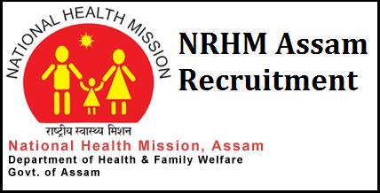 NHM Assam Recruitment 2019