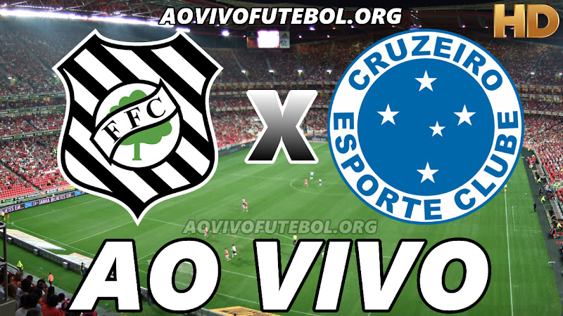 Figueirense x Cruzeiro Ao Vivo Hoje em HD