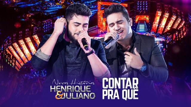 Henrique e Juliano - Contar Pra Quê