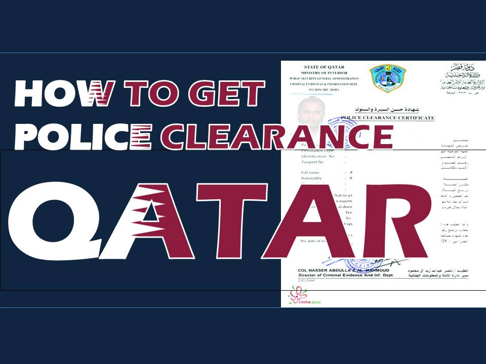 How To Get Your Police Clearance In Qatar Sheen Services