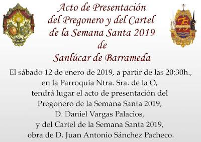 Presentación del Cartel y Pregonero de la Semana Santa de Sanlucar de Barrameda 2019
