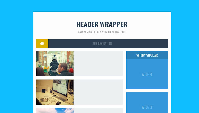 Cara Membuat Sticky Widget Blogger di Sidebar