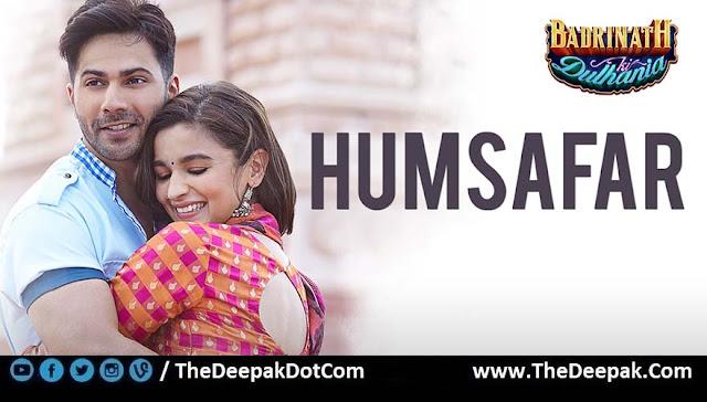 Humsafar CHORDS Akhil Sachdeva Badrinath Ki Dulhania starring Varun Dhawan, Alia Bhatt