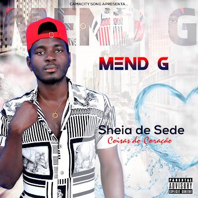 Álbum Sheia de sede - Mend G