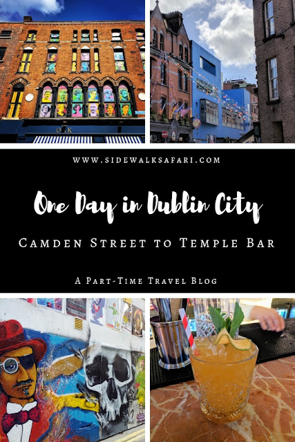 One Day in Dublin City: Camden Street to Temple Bar