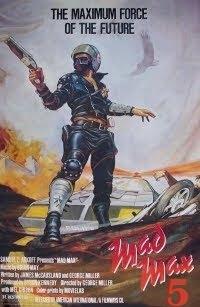 Mad Max 5 Film
