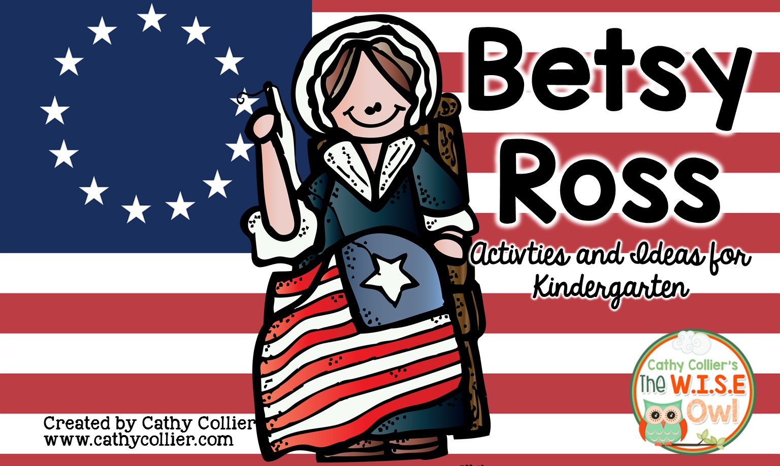 Betsy Ross A Kindergarten Standard For The Last Time