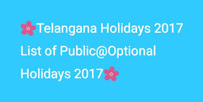 Telangana Holidays 2017 List of Public@Optional Holidays 2017