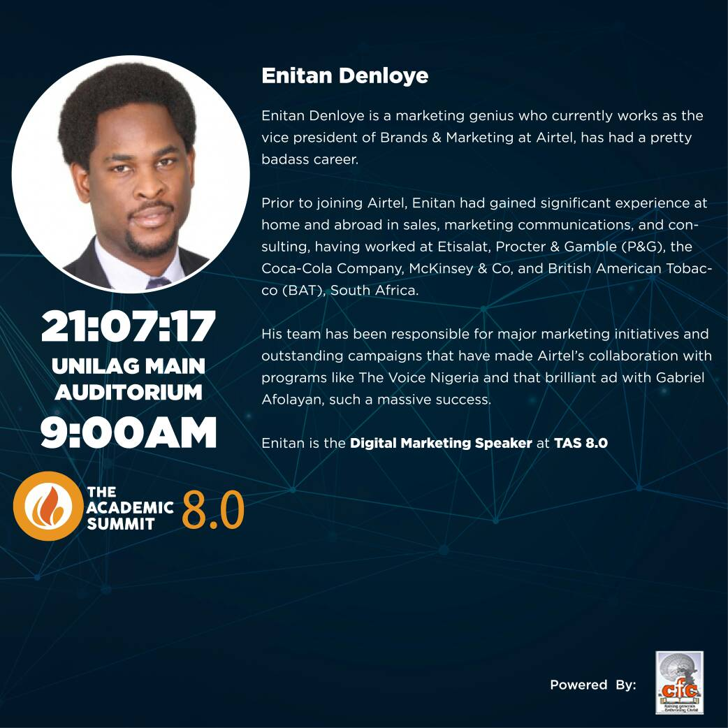 Enitan Denloye Will Be Coming To The Academic Summit 8.0