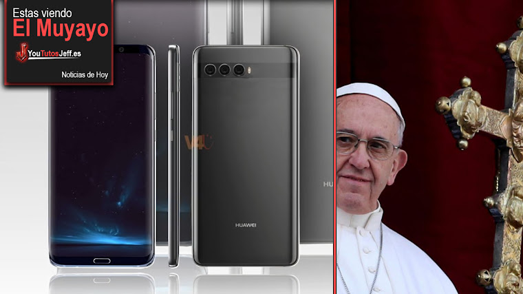 Huawei P20 tendrá 3 cámaras, El Papa, Instagram salud mental, EE.UU Año Nuevo   El Muyayo