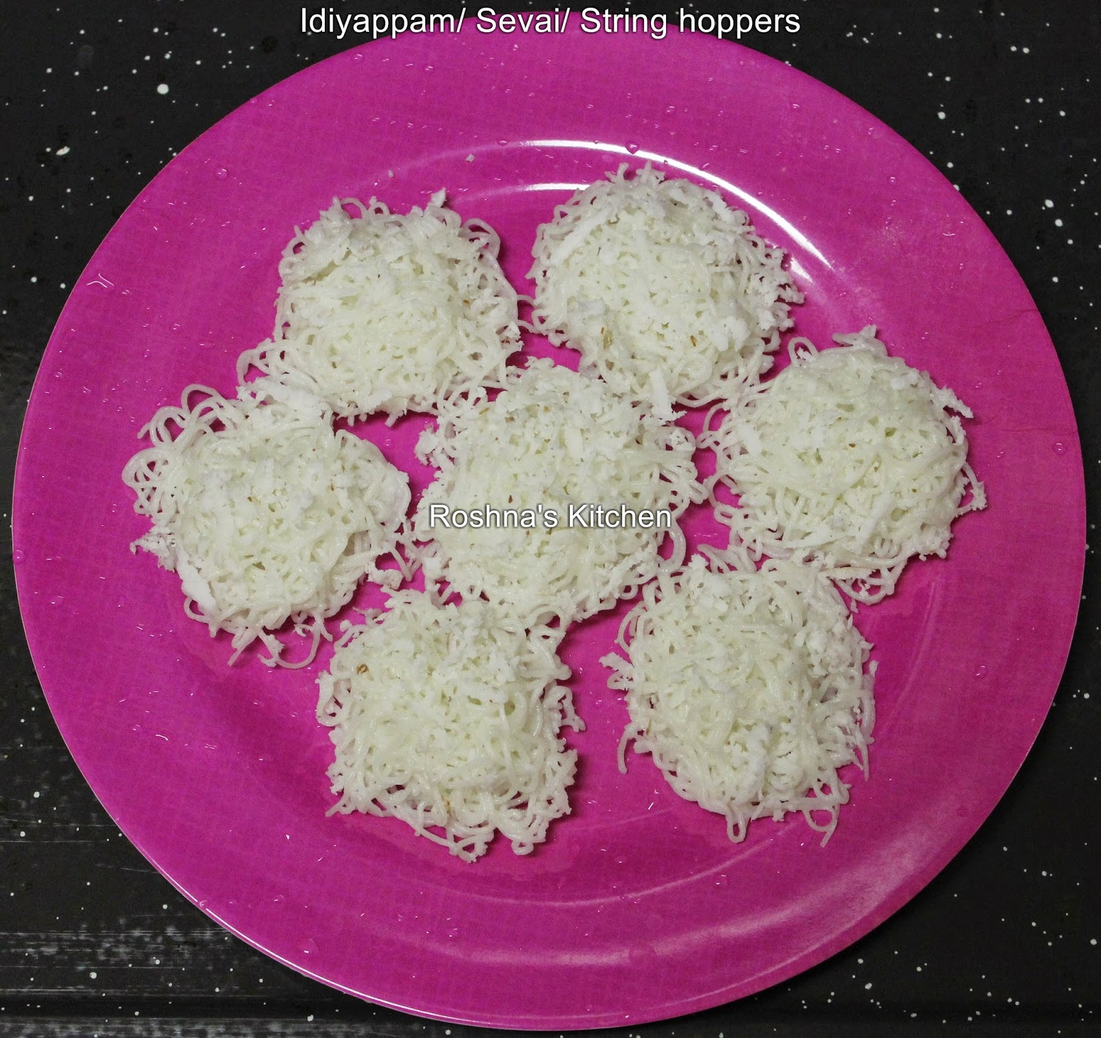 Idiyappam/ Sevai/ String hoppers