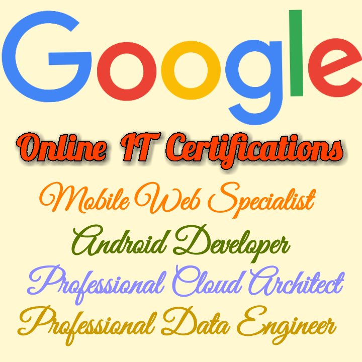Google Certified Online It Certification Courses For Sure Success