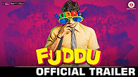 Watch Fuddu 2016 Hindi Movie Trailer Youtube HD Watch Online Free Download