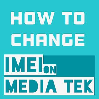 How to change IMEI on media tek device