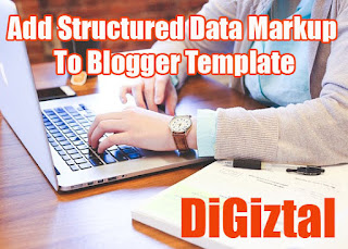 how to add structured data markup to Blogger