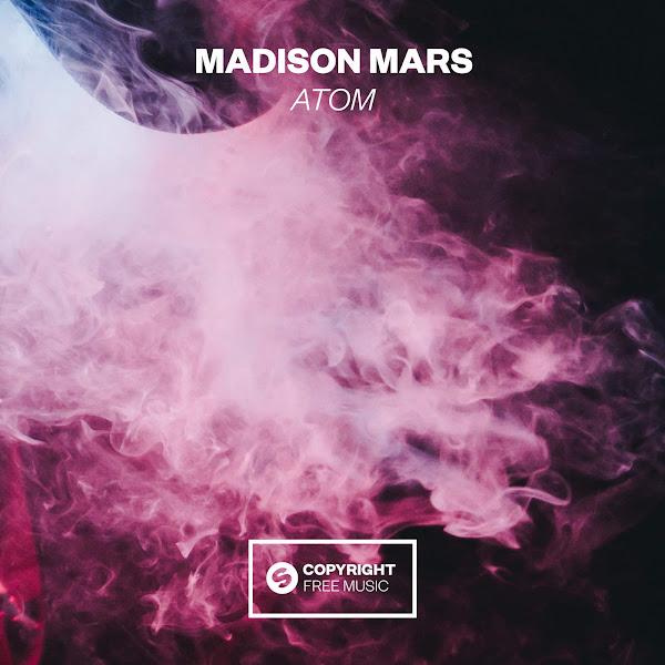 Madison Mars - Atom - Single Cover