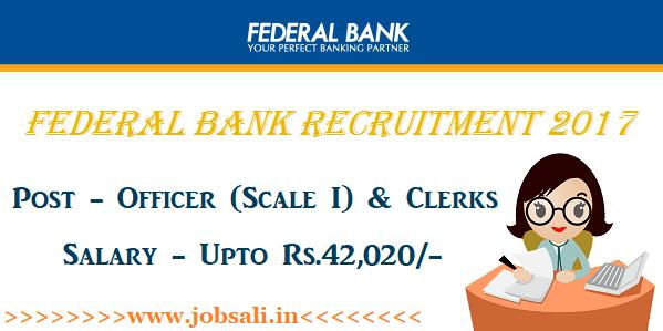 Federal Bank Vacancy 2017, Federal Bank Clerk Recruitment 2017, Latest Bank Vacancy 2017