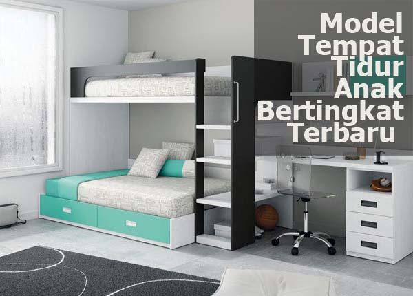 Model Tempat Tidur Anak Bertingkat Minimalis Terbaru