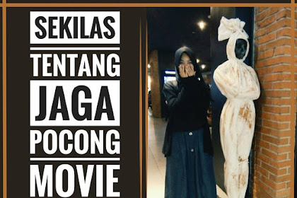 Sekilas Jaga Pocong Movie