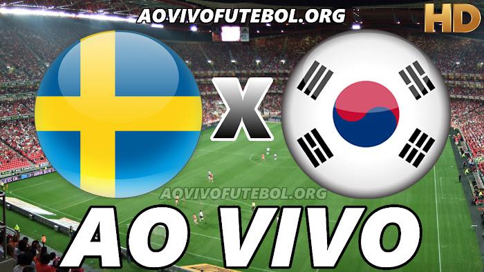 Assistir Suécia x Coréia do Sul Ao Vivo Online Grátis