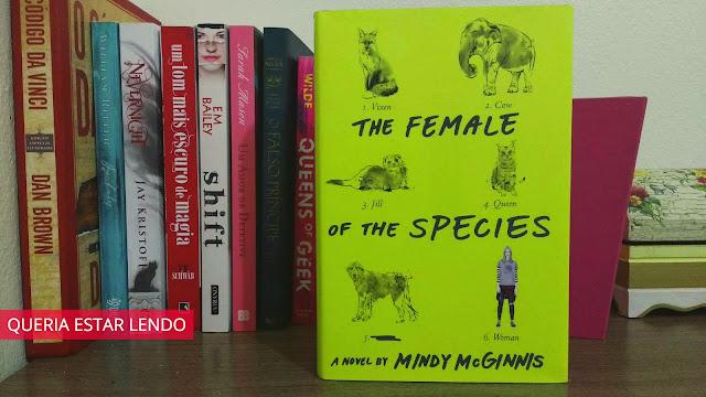 Li até a página 100 e... #44 The Female of the Species (A (r)revolução das mulheres)