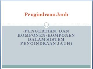 Pengindraan Jauh (Pengertian, Dan Komponen-Komponen Dalam Sistem Pengindraan Jauh)