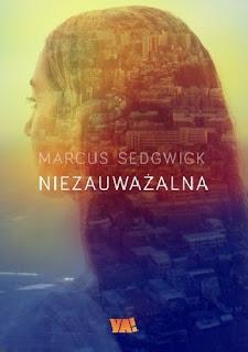 """""""Niezauważalna"""" Marcus Sedgwick"""