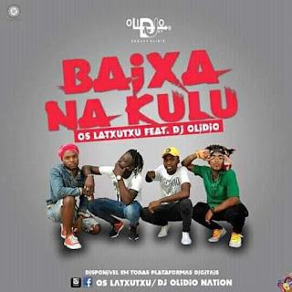 Os Latxutxu - Baixa Na Kulu (feat Dj Olidio)