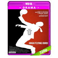 High Flying Bird (2019) WEB-DL 720p Audio Dual Latino-Ingles