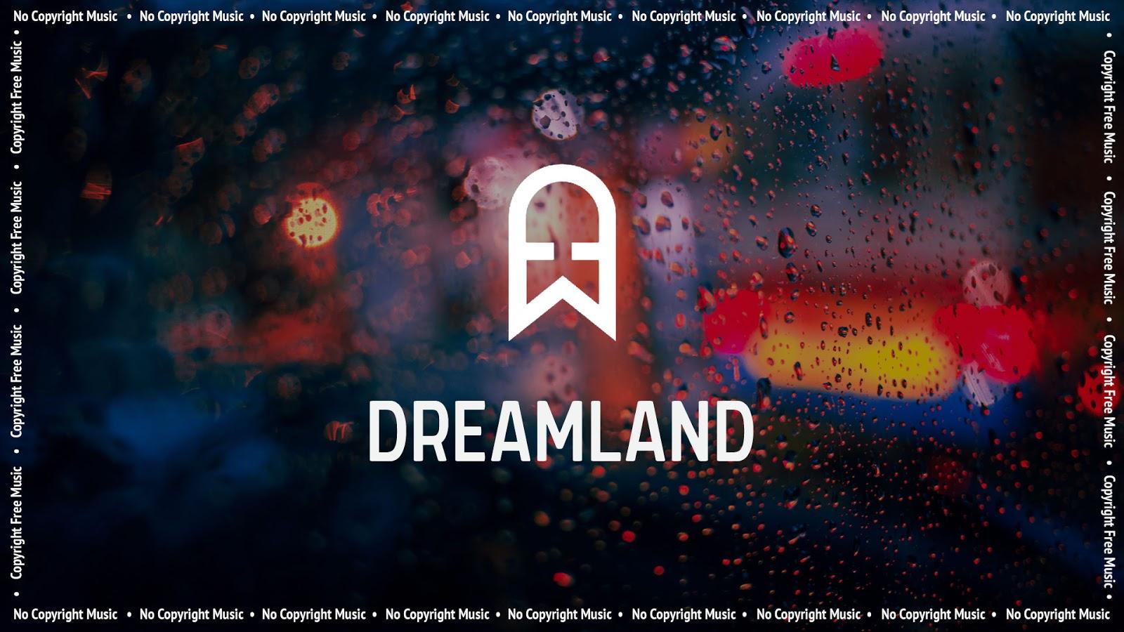 EcroDeron - Dreamland - No Copyright Music - Copyright Free Music - Vlog Music