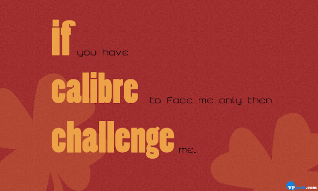 challenge me only when attitude reloded quote