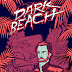 DARK BEACH COMICS - NO FUN IN THE SUN UNTIL YOU'RE DONE