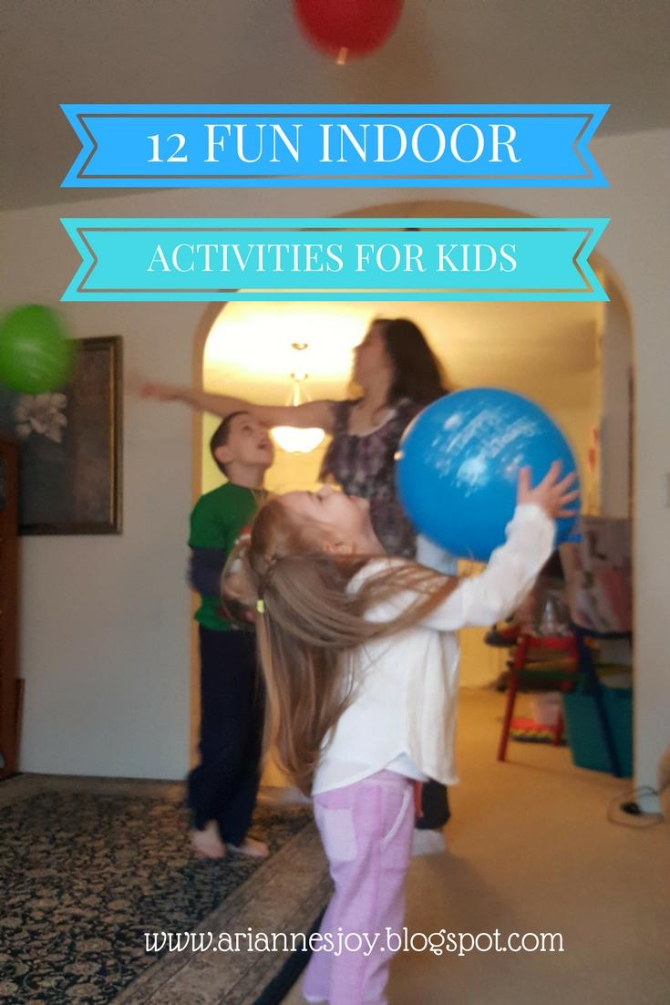 Arianne 39 s joys 12 fun indoor activities for kids for Indoor crafts for kids