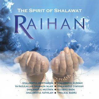 Raihan Album Ke-12  The Spirit of Shalawat