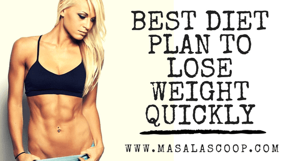 Super and simple diet plan to lose weight quickly in few months.