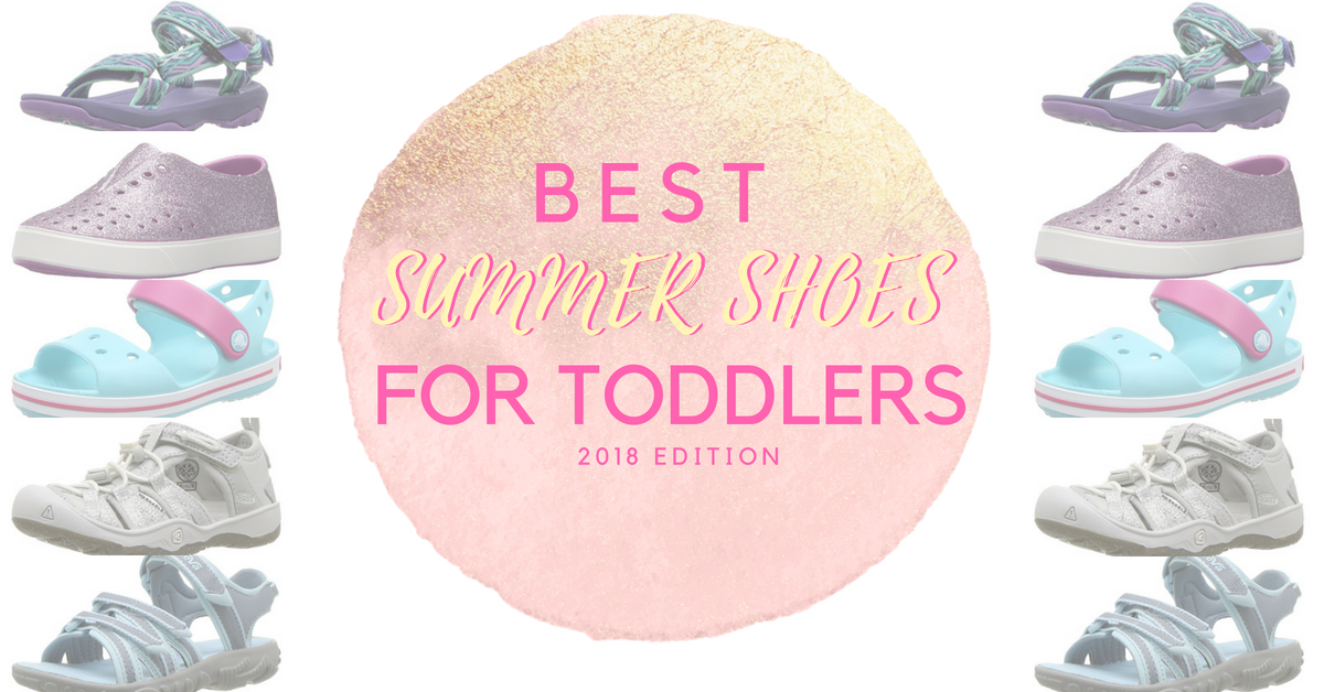 bd779d7f1 Best Summer Shoes for Toddlers