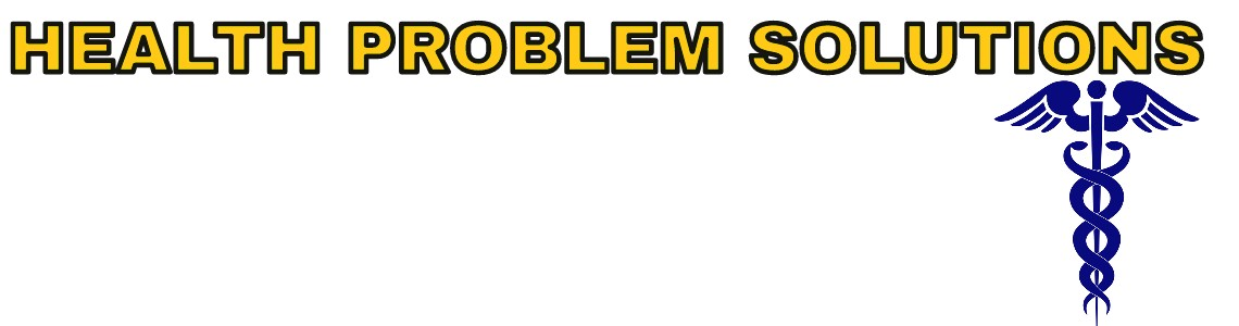 Health problem Solutions