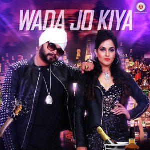 Wada Jo Kiya (2017)