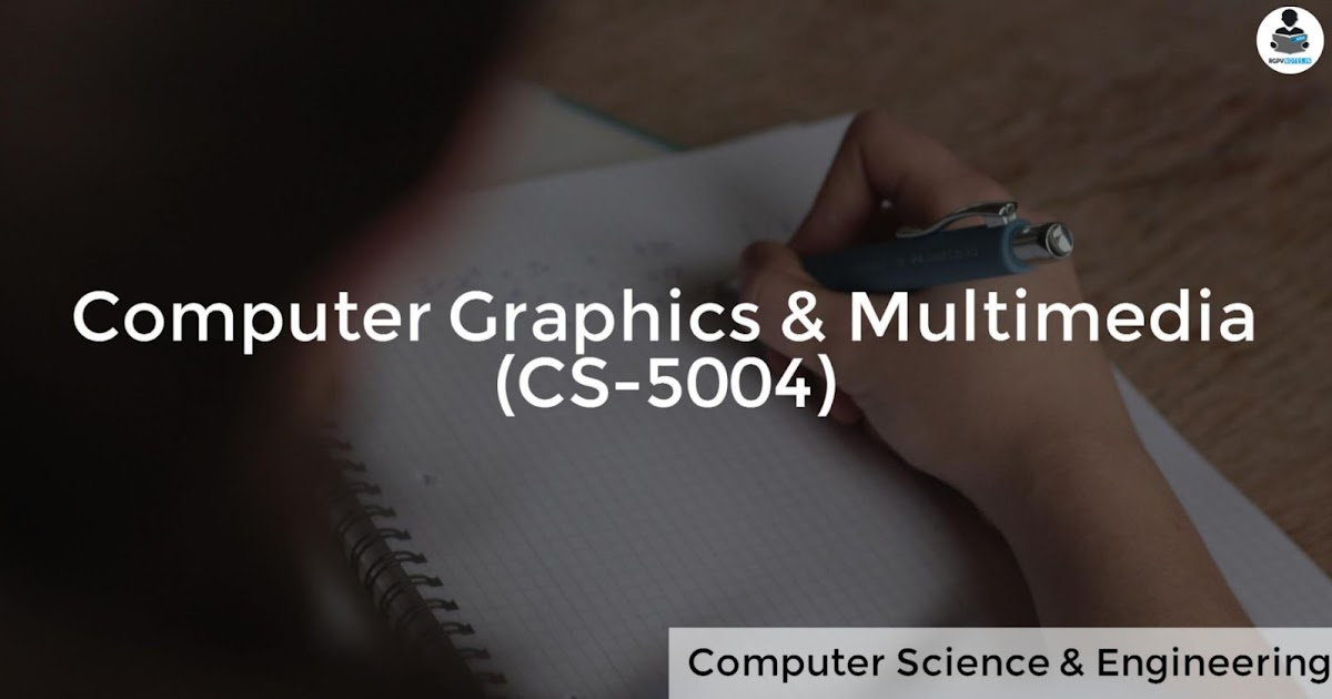 Dda Line Drawing Algorithm In Computer Graphics Pdf : Computer graphics multimedia cs rgpv notes cbgs