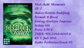 http://anni-chans-fantastic-books.blogspot.com/2016/07/rezension-acht-momente-forbidden-touch.html