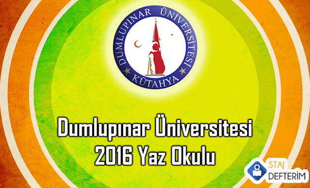 Dumlupınar Üniversitesi 2016 Yaz Okulu